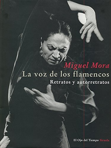 Download La voz de los flamencos (El ojo del tiempo / The Eye of Time) (Spanish Edition) pdf epub