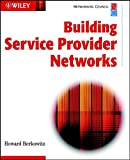 Building Service Provider Networks (Networking Council Series)