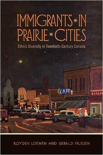Gratis ebøger download forums Immigrants in Prairie Cities: Ethnic Diversity in Twentieth-Century Canada PDF RTF 0802096093