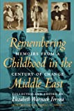 Remembering Childhood in the Middle East, Elizabeth Fernea, 0292725477
