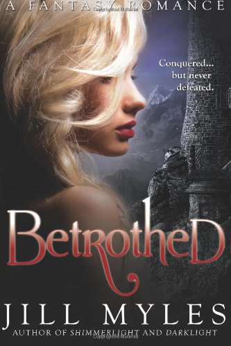 Download Betrothed By Jill Myles Pdf Unemamew