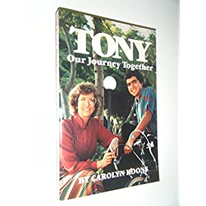 Tony: Our Journey Together