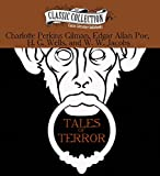 img - for Tales of Terror: The Monkey's Paw, The Pit and the Pendulum, The Cone, The Yellow Wallpaper book / textbook / text book