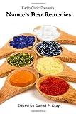 Nature's Best Remedies, Daniel P. Kray, 0982896344