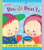 : Little Dos and Don'ts: A Gift Box Set by Karen Katz