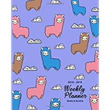 """2018-2019 Weekly Planner: Alpaca Inspirational Quotes Weekly Daily 17 Monthly Planner 2018-2019 8 x 10""""  Calendar Schedule Organizer"""