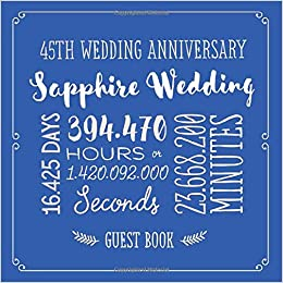 45th Wedding Anniversary Sapphire Wedding Guest Book For
