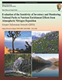 Evaluation of the Sensitivity of Inventory and Monitoring National Parks to Nutrient Enrichment Effects from Atmospheric Nitrogen Deposition: Greater Yellowstone Network, National Park National Park Service, 1492146277