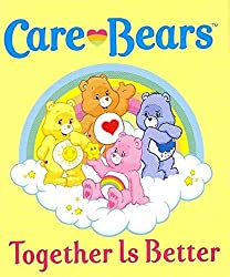 [Care Bears: Together is Better!] (By: Meg Cox) [published: March, 2012]