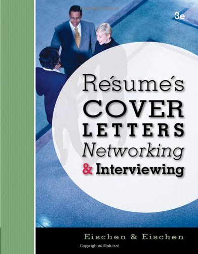resumes cover letters networking and interviewing eischen If you are looking for a book by clifford w eischen resumes, cover letters, networking, and interviewing in pdf format, then you've come to right website.