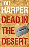 Dead in the Desert, Lou Harper, 1492252840