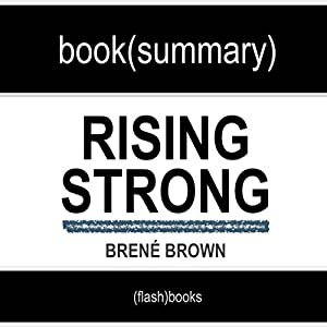 Rising Strong by Brené Brown: Book Summary Hörbuch