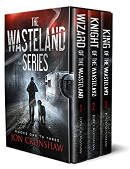 The Wasteland Series: Books 1-3 of the post-apocalyptic survival series by [Cronshaw, Jon]