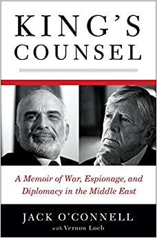 King's Counsel: A Memoir of War, Espionage and Diplomacy in the Middle East