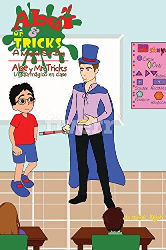 abe-and-mr-tricks-a-magical-sub-day-abe-y-mr-tricksun-dia-magico-en-clase-english-spanish-bilingual-