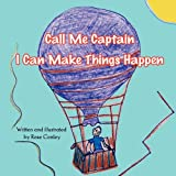 Call Me Captain, Rose Conley, 1451279817