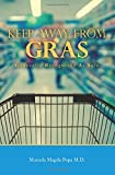 img - for Keep Away From GRAS: Generally Recognized As Safe book / textbook / text book