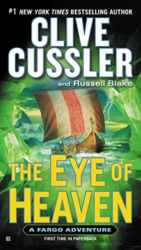 The Eye Of Heaven by Clive Cussler and Russell Blake