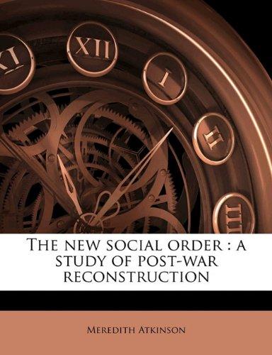 The new social order: a study of post-war reconstruction ebook