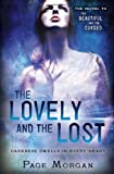 The Lovely and the Lost, Page Morgan, 0385743130