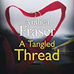 A Tangled Thread | Anthea Fraser