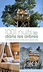 1001 nuits en cabanes perchées