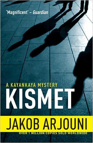 Gratis nedlasting bøker ISBN nrKismet: 4 (A Kayankaya Mystery) på norsk PDF ePub MOBI by Jakob Arjouni