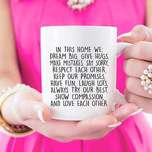 In This Home We, Coffee Mug, Dream Big, Give Hugs, New Home, We Do Love, Family, Quote Mug, Custom Mug, Keep Our Promises, Coffee Cup, Mugs Unique Gift Novelty Ceramic Coffee Mug Tea Cup -11 Ounce