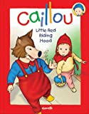 Caillou, Chouette Publishing Staff, 2894507577