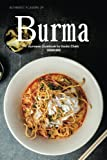 Authentic Flavors of Burma: Burmese Cookbook for Exotic Chefs