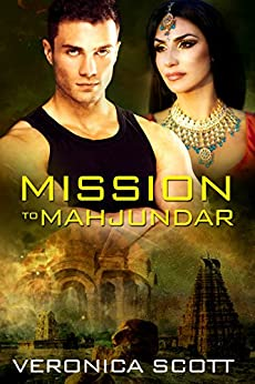 Mission To Mahjundar: The Sectors SF Romance Series by [Scott, Veronica]