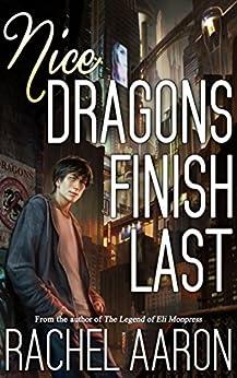 Nice Dragons Finish Last (Heartstrikers Book 1) by [Aaron, Rachel]