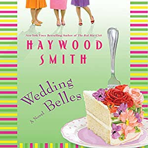 Wedding Belles Audiobook
