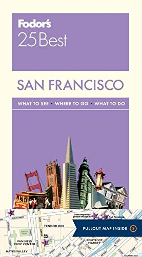 (Fodor's San Francisco 25 Best (Full-color Travel Guide))