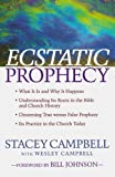 Ecstatic Prophecy, Stacey Campbell and Wesley Campbell, 0800794494