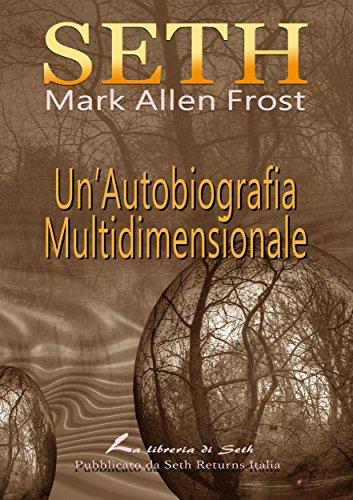 SETH Un'Autobiografia Multidimensionale