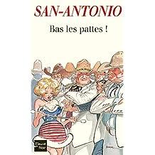 Bas les pattes ! (Fleuve noir t. 12) (French Edition)