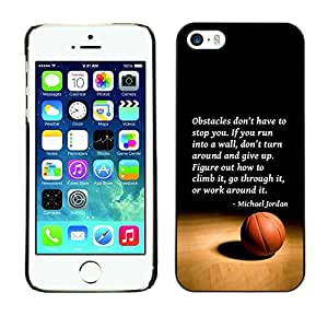 Design for Girls Plastic Cover Case FOR iPhone 5 / 5S Basketball Michael Jordan Quote Sport OBBA