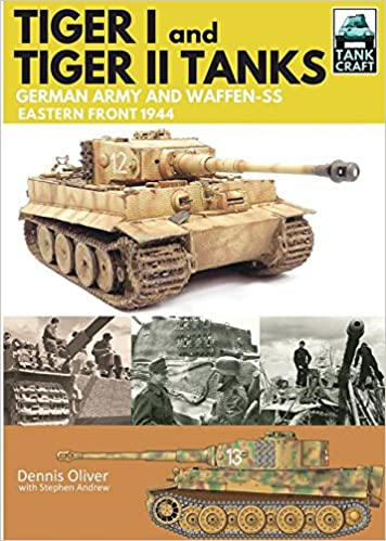 Book Tiger I and Tiger II: Tanks of the German Army and Waffen-SS: Eastern Front 1944 (Tankcraft)
