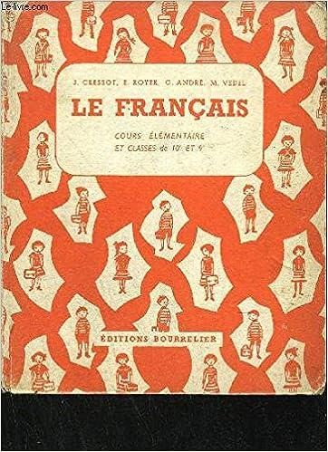 Amazon Fr Le Francais Cours Elementaire Et Classes De