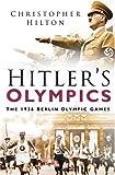 Hitler's Olympics, Christopher Hilton, 0750942932