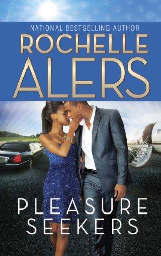 Pleasure Seekers by Harlequin Kimani Press