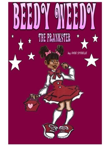 Download Beedy Weedy The Prankster (Volume 1) pdf epub