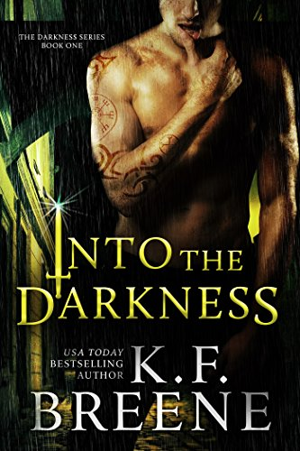 Into the Darkness (Darkness #1) by [Breene, K.F.]