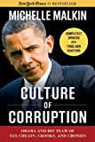 Culture of Corruption: Obama and His Team of Tax Cheats, Crooks, and Cronies