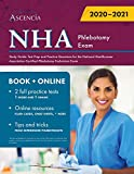NHA Phlebotomy Exam Study Guide: Test Prep and