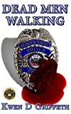 Dead Men Walking (Nate & Clare Book 2)