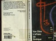 Le fou des échecs /  L'affaire de l'évèque par S. S. Van Dine