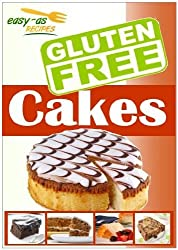 Easy-As Recipes: Gluten Free Cakes Cookbook (Easy-As Gluten Free Recipes 2)