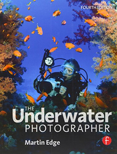 The Underwater Photographer, Fourth Edition
